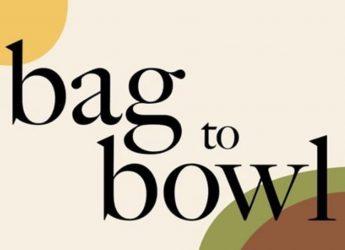 Bag to Bowl